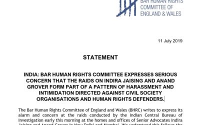 INDIA: BAR HUMAN RIGHTS COMMITTEE EXPRESSES SERIOUS CONCERN THAT THE RAIDS ON INDIRA JAISING AND ANAND GROVER FORM PART OF A PATTERN OF HARASSMENT AND INTIMIDATION DIRECTED AGAINST CIVIL SOCIETY ORGANISATIONS AND HUMAN RIGHTS DEFENDERS.