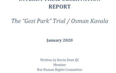 """BHRC Interim Trial Report: The """"Gezi Park"""" trial continues with the ongoing detention of Osman Kavala in defiance of ECHR decision ordering his immediate release, as proceedings unravel"""